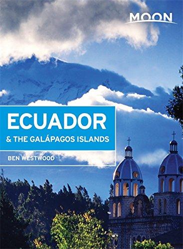 Moon Ecuador & the Galápagos Islands (Moon Handbooks)