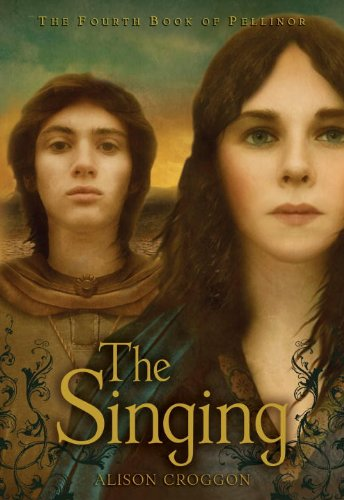 The Singing: The Fourth Book of Pellinor (Pellinor Series)