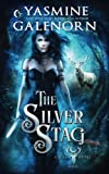 The Silver Stag (Wild Hunt) (Volume 1)