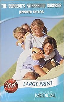 The Surgeon's Fatherhood Surprise (Medical LP) (Mills & Boon Largeprint Medical)