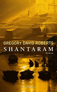 Shantaram : roman, Roberts, Gregory David