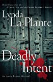 Deadly Intent: An Anna Travis Mystery (Anna Travis Mysteries)