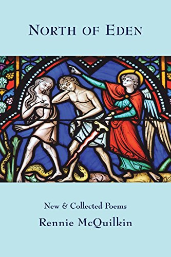 North of Eden: New & Collected Poems