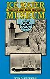 Ice Water Museum, Wes Oleszewski, 0932212786