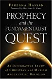 Prophecy and the Fundamentalist Quest, Farzana Hassan, 0786433000