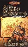 The Siege of Mt. Nevermind, Fergus Ryan, 0786913819