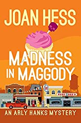 Madness in Maggody (The Arly Hanks Mysteries)