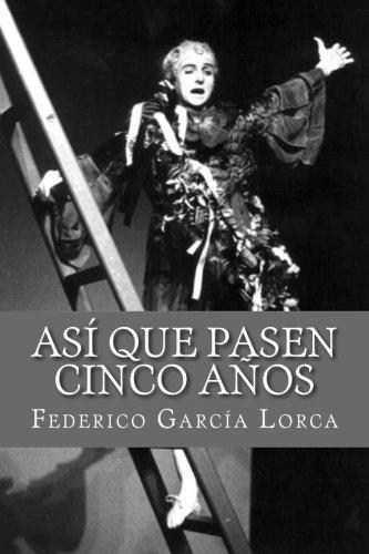 Asi que pasen cinco anos - Livros na Amazon Brasil- 9781519572592