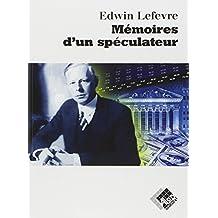 Memoires d'Un Speculateur 2e Ed.