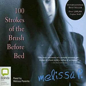 100 Strokes of the Brush Before Bed Hörbuch