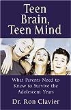 Teen Brain, Teen Mind, Ron Clavier, 1552635279