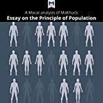 A Macat Analysis of Thomas Robert Malthus's An Essay on the Principle of Population | Nick Broten