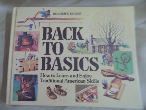 Back To Basics - How To Learn And Enjoy Traditional American