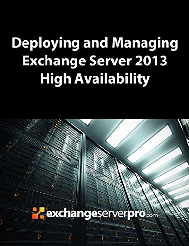 Deploying and Managing Exchange Server 2013 High Availability Pdf