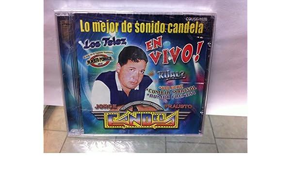 Jorge Frausto Candela - Lo mejor de sonido candela en vivo ...