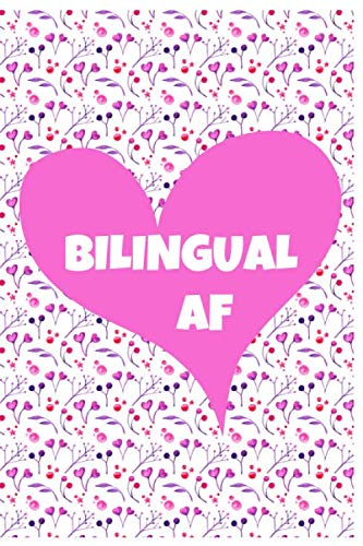 - Bilingual AF: Notebook/Journal for Spanish Teacher to Writing (6x9 Inch. 15.24x22.86 cm.) Journal Lined Paper 120 Blank Pages (WHITE&PINK&PURPLE Pattern)