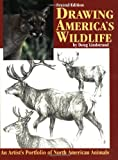 Drawing America's Wildlife, Doug Lindstrand, 1565232038