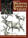 Drawing America's Wildlife, Doug Lindstrand, 1565232038