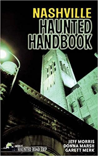 Nashville Haunted Handbook (America's Haunted Road Trip) Book Pdf 51DFnjy9ybL._SX312_BO1,204,203,200_