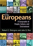 The Europeans: A Geography of People, Culture, and Environment (Texts in Regional Geography)