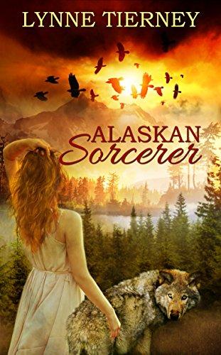 Alaskan Sorcerer by [Tierney, Lynne]