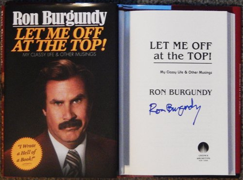 Will Ferrell as Ron Burgundy ''Let me Off at the Top!'' Signed Autographed Book Hardcover + Photos by