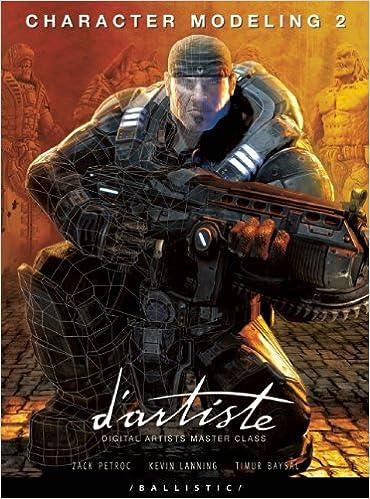 Kevin Lanning - D'artiste Character Modeling 2: Digital Artists Masterclass
