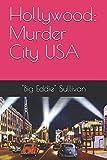 Hollywood: Murder City USA