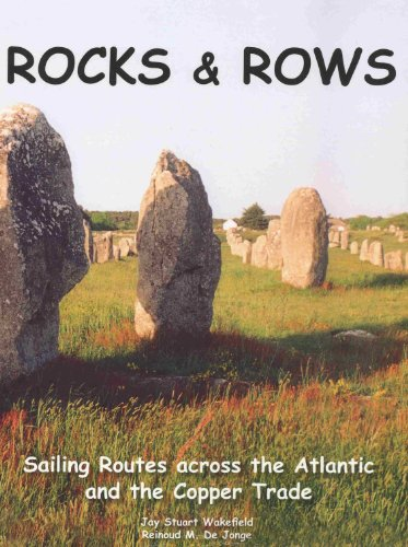 Rocks & Rows, Sailing Routes across the Atlantic and the Copper Trade
