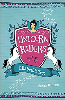 Ellabeth's Test (Unicorn Riders)