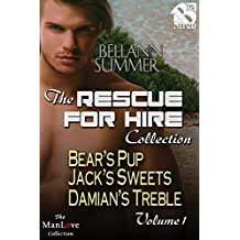 The Rescue for Hire Collection, Volume 1  [Box Set 19] (Siren Publishing Everlasting Classic ManLove)