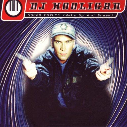 DJ Hooligan - Sueno Futuro