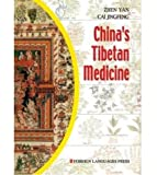China's Tibetan Medicine, Zhen Yan and Cai Jingfeng, 7119033506