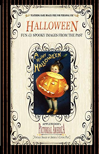 Halloween (Pic Am-old): Vintage Images of America's Living Past (Pictorial America) -