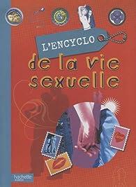 L'encyclo de la vie sexuelle par Jean Cohen