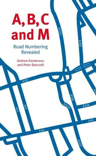 Download A, B, C and M: Road Numbering Revealed pdf epub