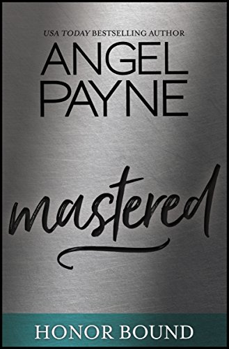 Mastered (Honor Bound Series Book 8) by Waterhouse Press