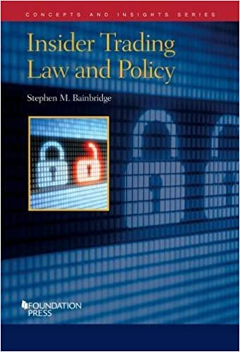 Book Insider Trading Law and Policy (Concepts and Insights) by Stephen Bainbridge (2014-01-22)