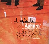 Ashura: This Blood Spilled in My Veins by Jalal Toufic (2005-07-22)