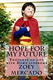 img - for Hope For My Future: Thoughts on life with Down syndrome book / textbook / text book