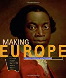 Making Europe 1st Edition