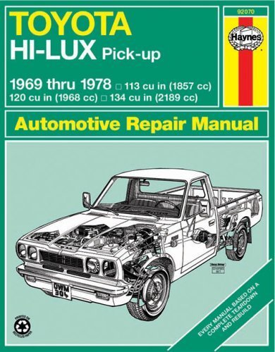 Toyota Hi-Lux Pick-up 1969 thru 1978 (Haynes Repair Manuals) by Haynes, John (1965) Paperback