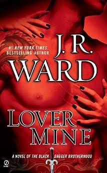 Lover Mine (Black Dagger Brotherhood, Book 8) by [Ward, J.R.]