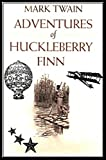 Image of The Adventures of Huckleberry Finn: ILLUSTRATED
