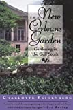 The New Orleans Garden, Charlotte Seidenberg and Jane Weissman, 0878056378