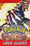 Pokemon Omega Ruby: Pokemon Omega Ruby Guide & Game Walkthrough (Hint, Cheats, Tips AND MORE!)