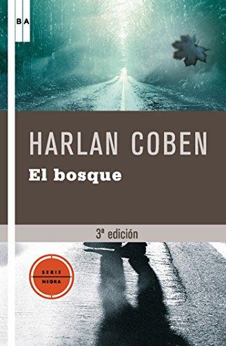 El bosque (SERIE NEGRA BIBAUT) (Spanish Edition) (Grupo Muse)