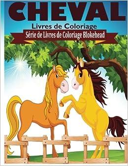 Cheval Livres De Coloriage Serie De Livres De Coloriage