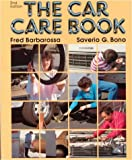 The Car Care Book, Fred Barbarossa, 0827333757