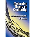 img - for [ { MOLECULAR THEORY OF CAPILLARITY } ] by Rowlinson, J. S. (AUTHOR) Jan-07-2003 [ Paperback ] book / textbook / text book